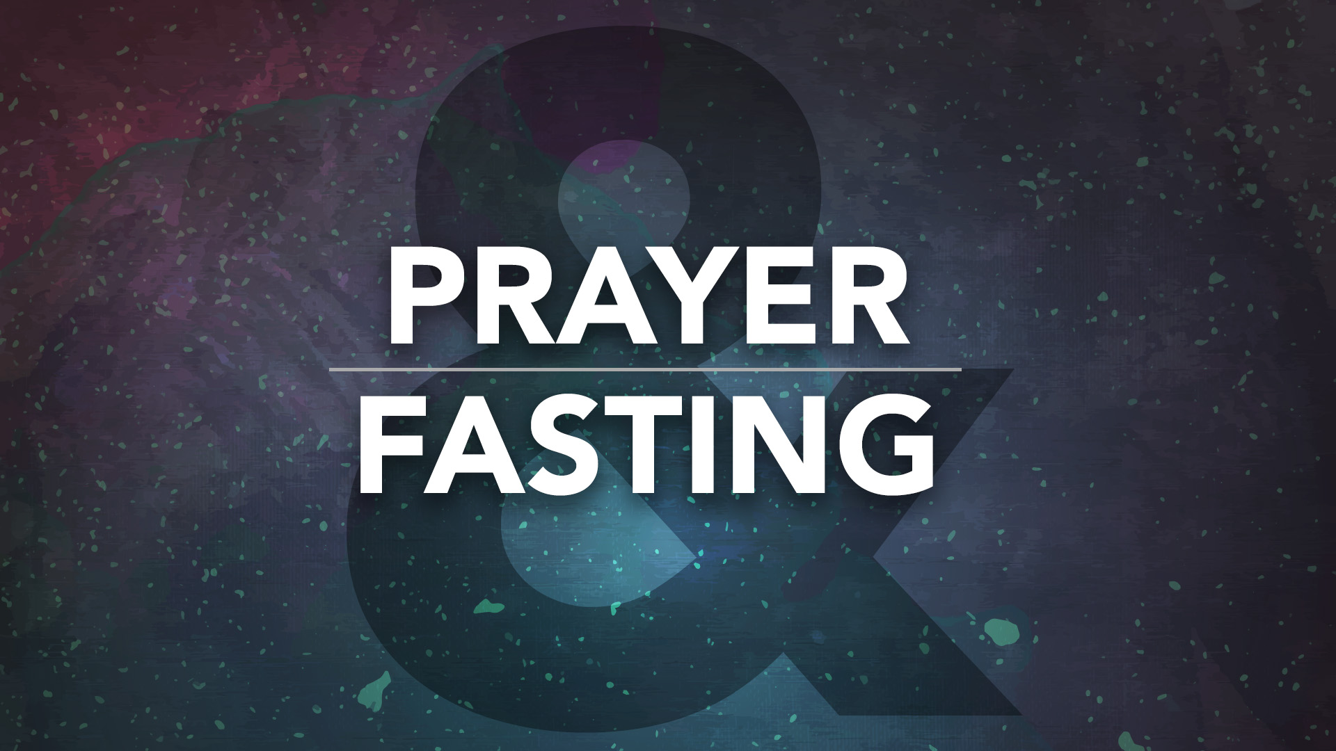 2019 Prayer and Fast
